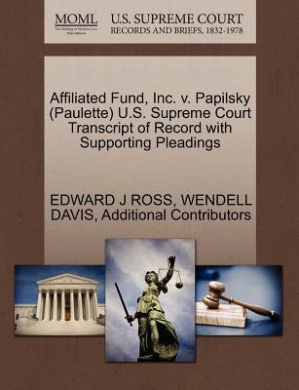 Affiliated Fund, Inc. V. Papilsky (Paulette) U.S. Supreme Court Transcript of Record with Supporting Pleadings