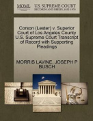 Corson (Lester) V. Superior Court of Los Angeles County U.S. Supreme Court Transcript of Record with Supporting Pleadings