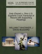 Delp (Daniel) V. Ohio U.S. Supreme Court Transcript of Record with Supporting Pleadings