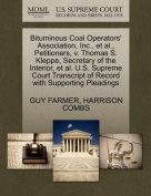 Bituminous Coal Operators' Association, Inc., et al., Petitioners, V. Thomas S. Kleppe, Secretary of the Interior, et al. U.S. Supreme Court Transcript of Record with Supporting Pleadings