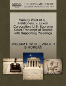 Wesley West et al., Petitioners, V. EXXON Corporation. U.S. Supreme Court Transcript of Record with Supporting Pleadings