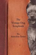 The Vintage Dog Scrapbook - The Australian Terrier