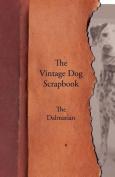 The Vintage Dog Scrapbook - The Dalmatian