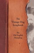 The Vintage Dog Scrapbook - The Old English Sheepdog