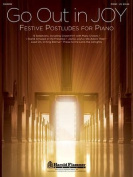 Go Out in Joy - Festive Postludes for Piano