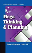 The Manager's Pocket Guide to Mega Thinking