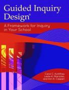 Guided Inquiry Design