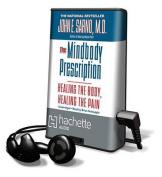The Mindbody Prescription  [Audio]