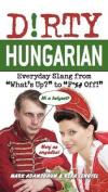 Dirty Hungarian