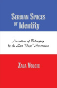 Serbian Spaces of Identity