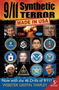 9/11 Synthetic Terror-Made in USA
