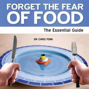 Forget the Fear of Food