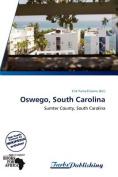 Oswego, South Carolina