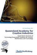 Queensland Academy for Creative Industries