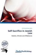 Self-Sacrifice in Jewish Law