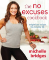 The No Excuses Cookbook,