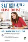 SAT Subject Test(tm) Math Level 2 Crash Course Book + Online