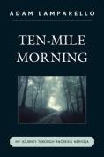 Ten-Mile Morning