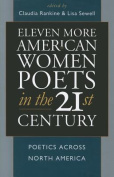 Eleven More American Women Poets in the 21st Century