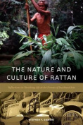 The Nature and Culture of Rattan
