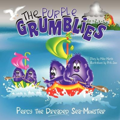 The Purple Grumblies: Percy the Dreaded Sea-Monster