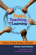 Freire, Teaching, and Learning