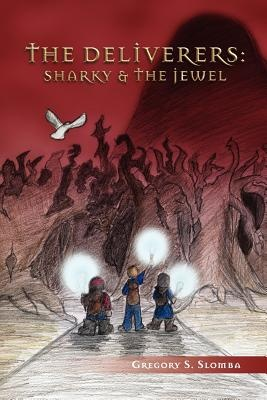 The Deliverers: Sharky and the Jewel