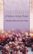 The Prayer of Holiness-Hungry People