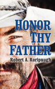 Honor Thy Father (Center Point Western Complete  [Large Print]