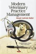 Modern Veterinary Practice Management