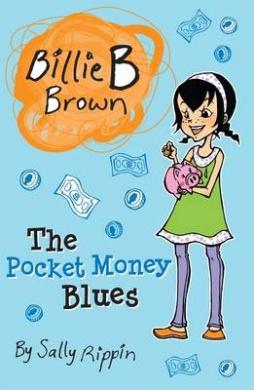 The Pocket Money Blues (Billie B Brown)