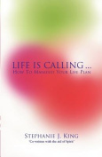 Life Is Calling...