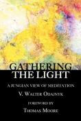 Gathering the Light
