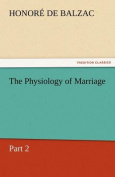 The Physiology of Marriage, Part 2