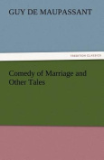 Comedy of Marriage and Other Tales