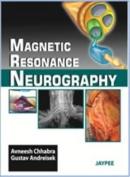 Magnetic Resonance Neurography