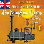 Englisch lernen mit Jim Knopf 1 [Von Lummerland nach Mandala]