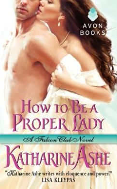 How to be a Proper Lady: No. 2 (The Falcon Club)