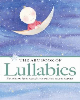 The ABC Book of Lullabies (The ABC Book Of ...) [Board book]
