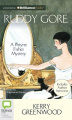 Ruddy Gore (Phryne Fisher Mysteries  [Audio]