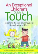 An Exceptional Children's Guide to Touch