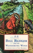Bill Badger and the 'wandering Wind'