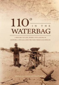 110 degrees in the Waterbag