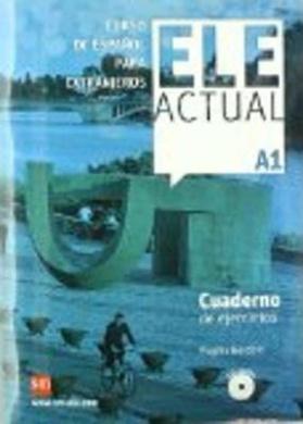 Ele Actual: Cuaderno de ejercicios A1 + CD