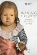 Waxing Eloquent