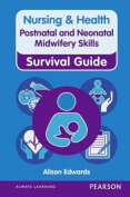 Postnatal and Neonatal Midwifery Skills