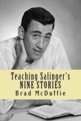 Teaching Salinger's Nine Stories