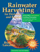 Rainwater Harvesting for Drylands and Beyond, Volume 1, 2nd Edition
