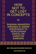 How Not to Get Lost in Concepts [Large Print]