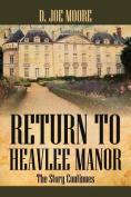 Return to Heavlee Manor